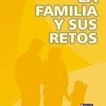 la familia y sus retos